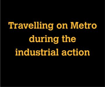 Travelling on Metro during industrial action
