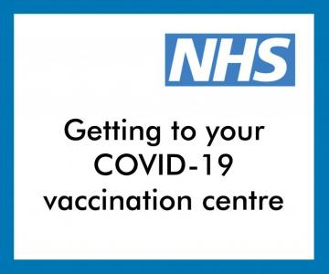 GEtting to your vaccination centre